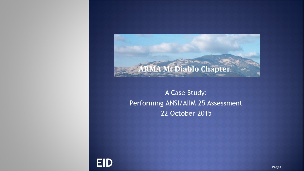 Presenting a Case Study: ANSI/AIIM 25 Records Needs Assessment